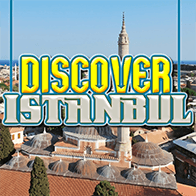 Discover Istanbul